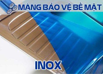 màng bảo vệ bề mặt inox - thép không gỉ