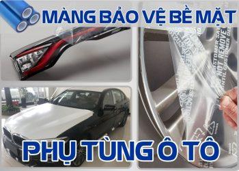 màng bảo vệ phụ tùng ô tô